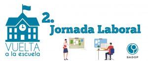 Lee más sobre el artículo Vuelta a la escuela: Jornada de Trabajo
