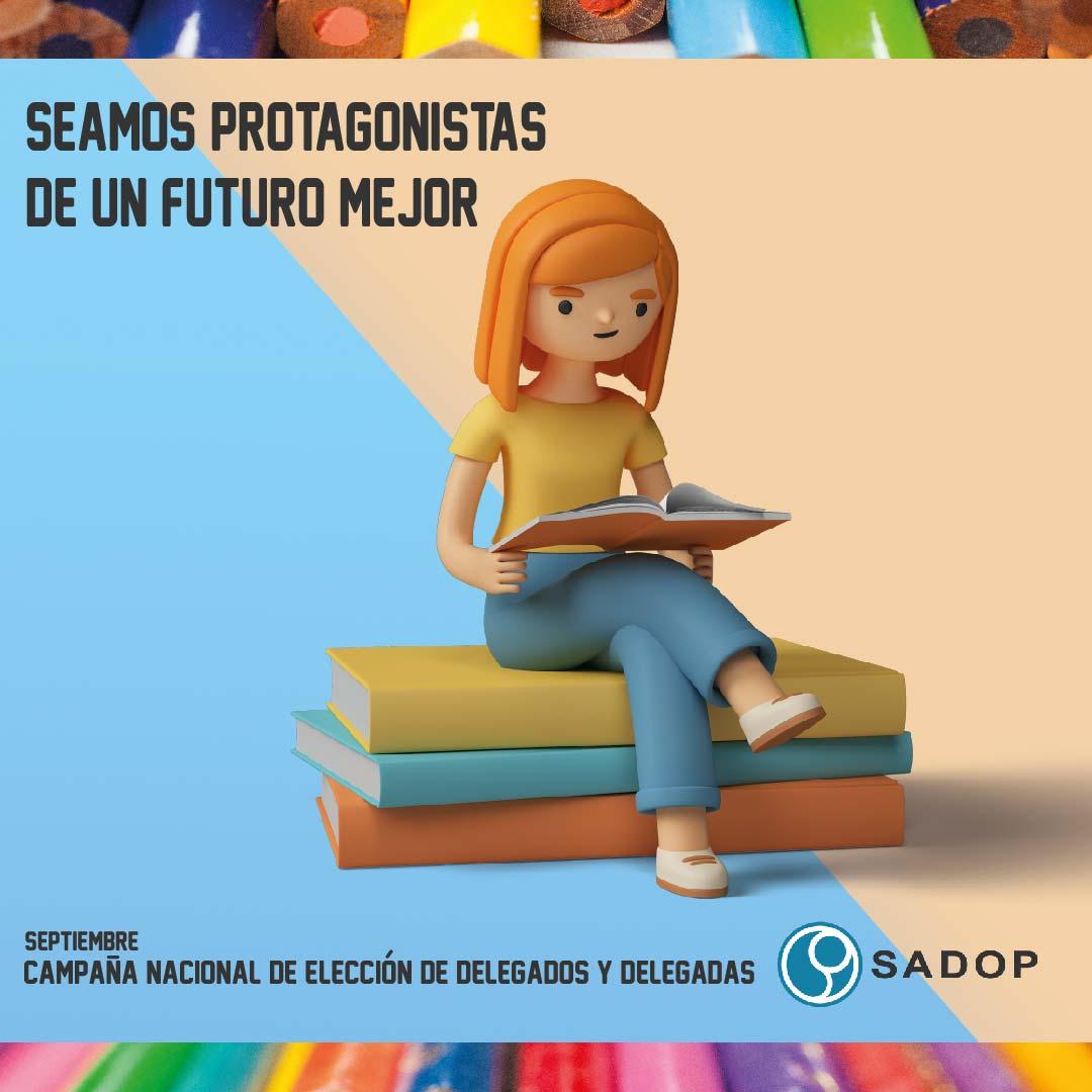 SADOP lanza una campaña nacional para elegir delegados/as